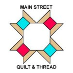 Main Street Quilt and Thread Guild